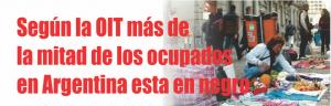 NOTINOR. MAS DE LA MITAD DE LOS OCUPADOS ESTAN EN NEGRO