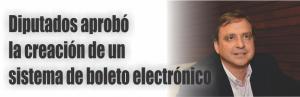 notinor. Diputados aprobó la creación de un sistema de boleto electrónico
