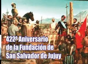 Notinor. fundacion de san salvador de Jujuy